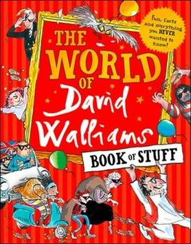 Kniha : The World of David Walliams Book of Stuff - 1. vydanie