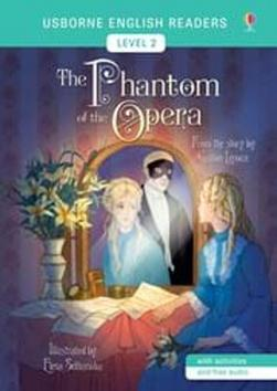 Kniha : The Phantom of the Opera - Usborne English Readers Level 2 - 1. vydanie