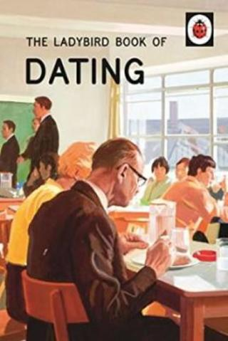 : The Ladybird Book Of Dating - 1. vydanie