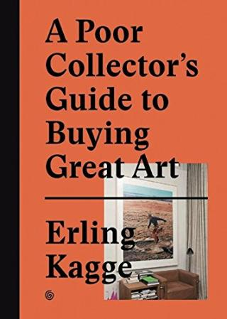Kniha : Poor Collector'S Guide To Buying Great Art