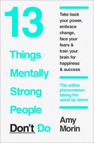 Kniha : 13 Things Mentally Strong People DonT Do