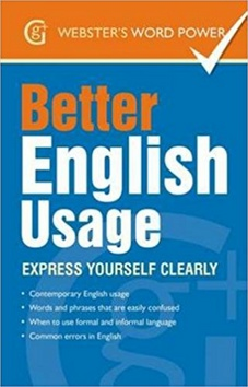Kniha : Better English Usage: Express Yourself Clearly