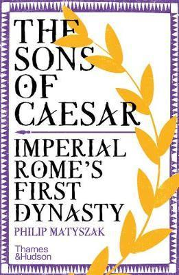 Kniha : The Sons of Caesar: Imperial Romes First Dynasty