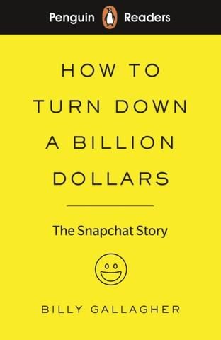 Kniha : Penguin Reader Level 2: How to Turn Down a Billion Dollars