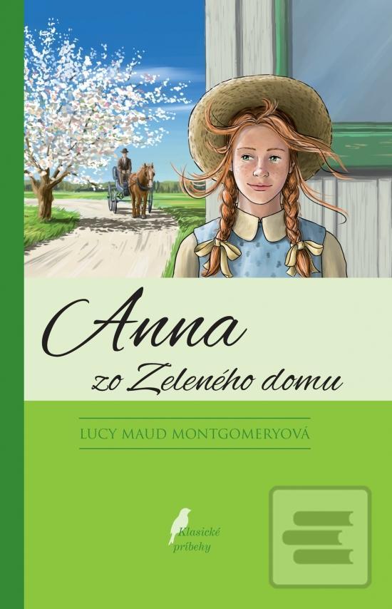 bd0a498ae Kniha Anna zo Zeleného domu Anna zo Zeleného domu 1 Lucy Maud ...