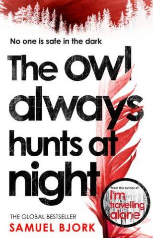 Kniha : The Owl Always Hunts at Night