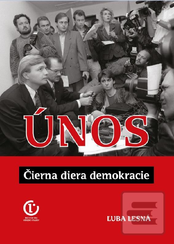 Únos: Čierna diera demokracie Book Cover