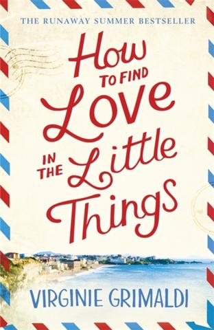 Kniha : How to Find Love in the Little Things