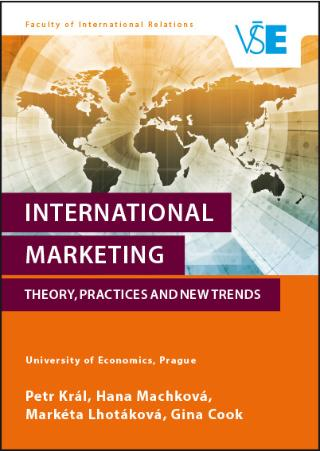 Kniha : International Marketing - Theory, Practices and New Trends