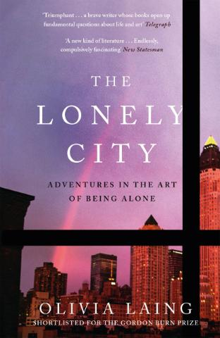 Kniha : The Lonely City : Adventures in the Art of Being Alone