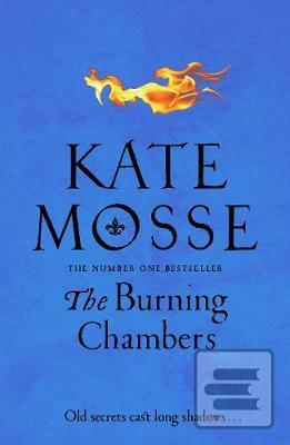 The Burning Chambers (Kate Mosse)