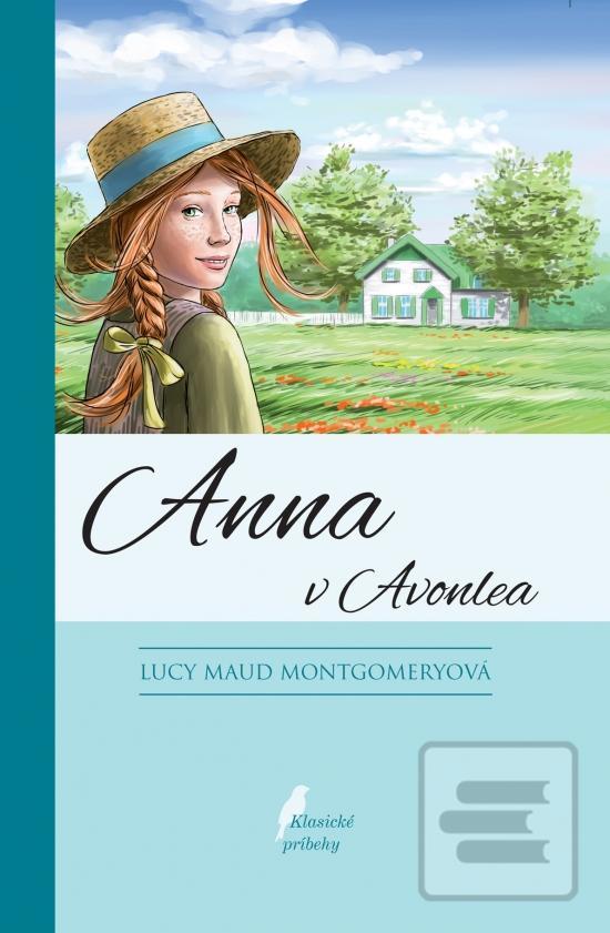 8962474e8 Kniha Anna v Avonlea Lucy Maud Montgomeryová | kníhkupectvo Literama.sk