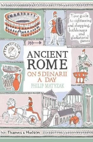 Kniha : Ancient Rome on Five Denarii a Day