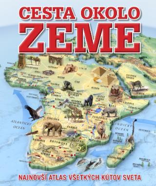 587dee739 Kniha : Cesta okolo zeme - Najnovší atlas všetkých kútov sveta