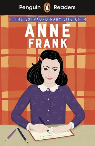 Kniha : Penguin Readers Level 2: The Extraordinary Life of Anne Frank
