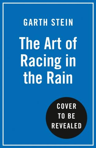 Kniha : The Art Of Racing In The Rain Film Tie-In Edition - 1. vydanie