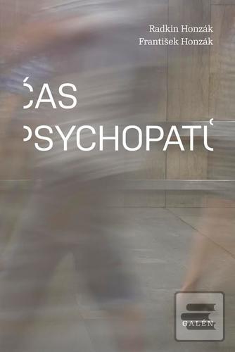 Čas psychopatů (Radkin Honzák)