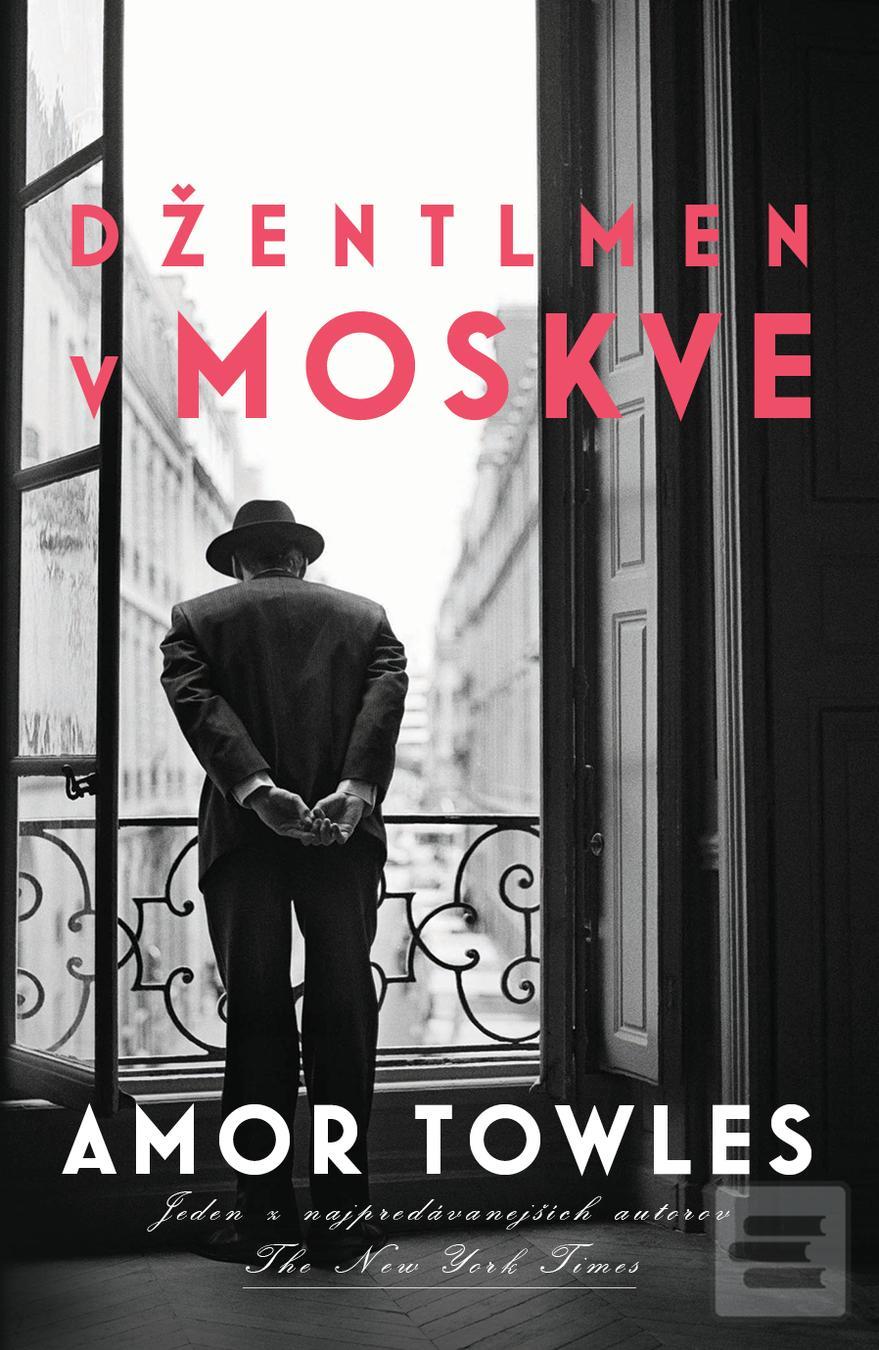 Džentlmen v Moskve Book Cover
