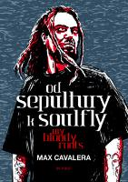 Kniha : Od Sepultury k Soulfly My Bloody Roots