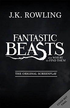 Kniha : Fantastic Beasts and Where to Find Them - The Original Screenplay