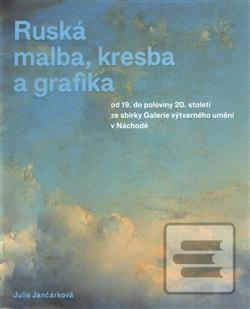 Kniha Ruska Malba Kresba A Grafika Knihkupectvo Literama Sk