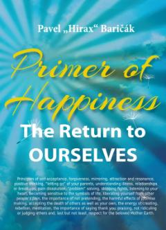 Kniha : Primer of Happiness 1 - The Return to OURSELVES - The Return to OURSELVES