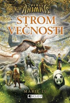 Kniha : Spirit Animals Strom večnosti - Spirit animals 7