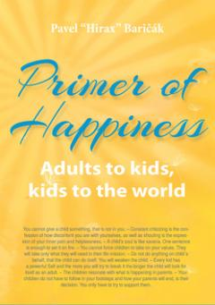 Kniha : Primer of Happiness - Adults to kids, kids to the world