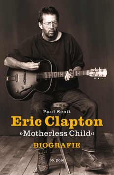 Kniha : Eric Clapton - Motherless Child