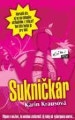 Kniha Sukničkár - Vtipne o mužovi, čo nechce zostarnúť. Aj keby od vyčerpania umrel...