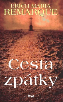 d548b279f Kniha Cesta zpátky - Erich Maria Remarque | kníhkupectvo Literama.sk