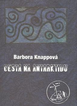 c53aa5f83 Kniha Cesta na Antarktidu - Barbora Knappová | kníhkupectvo Literama.sk