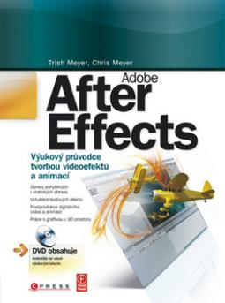 Adobe After Effects + DVD (Trish Meyer,Cris Meyer)