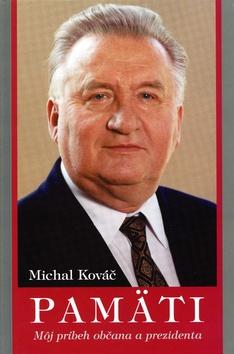 Michal Kováč: Pamäti Book Cover